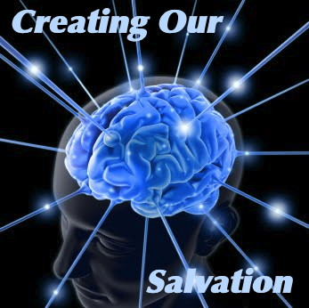 Creating Our Salvation